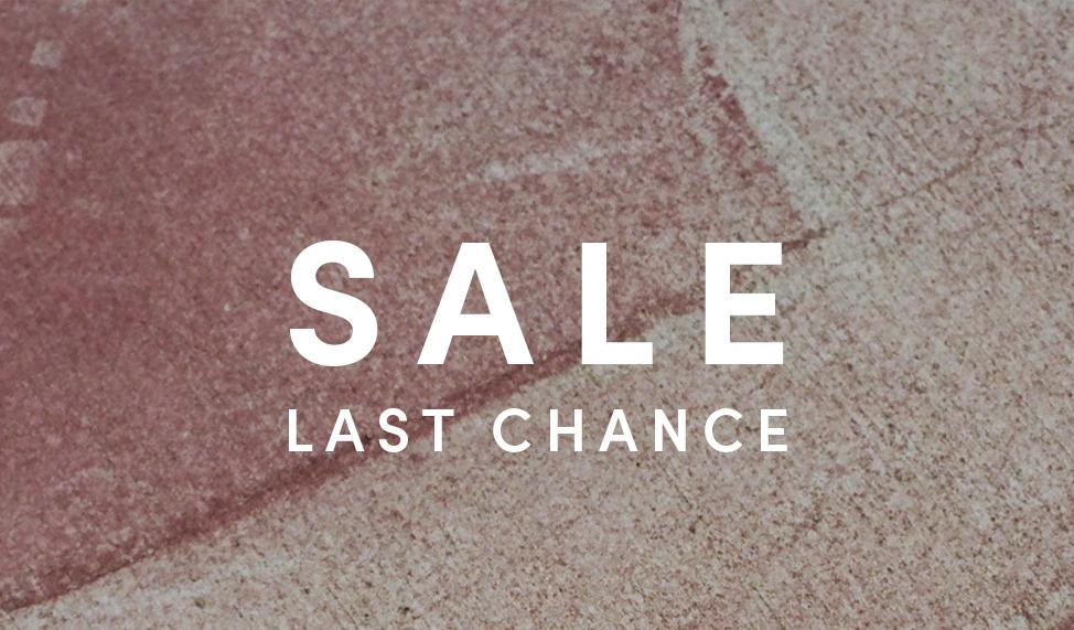 Sale - Last Chance